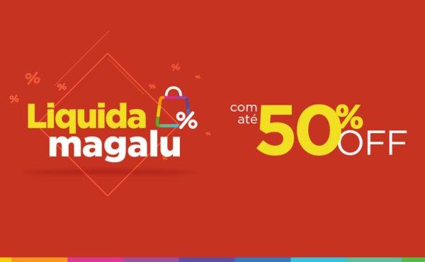 Liquidação Magazine Luiza