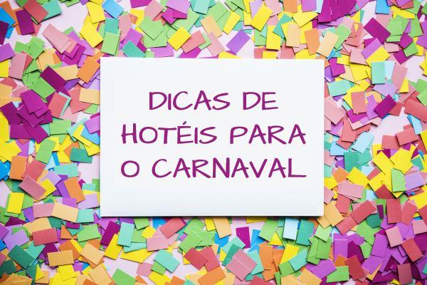 hotéis para onde ir no Carnaval