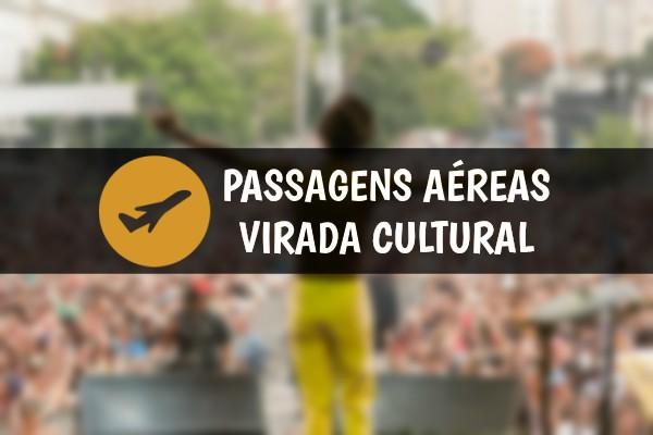 Passagens aéreas para virada cultural