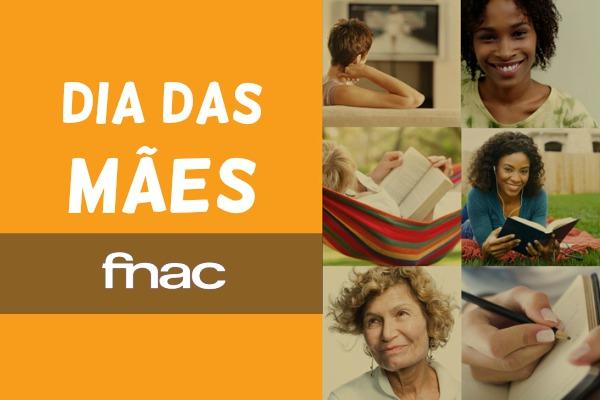 Dia das Mães Fnac