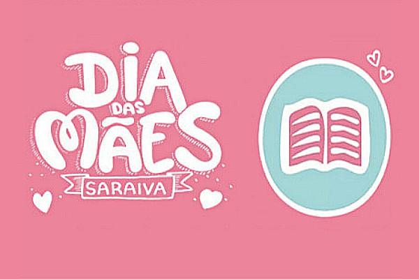 Dia das Mães Saraiva