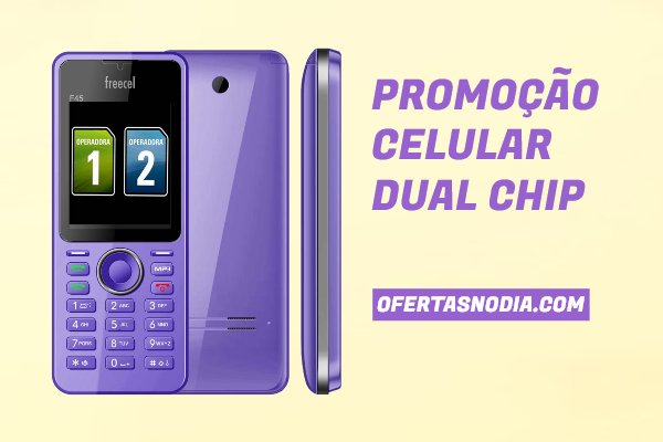 celular freecel f45 dual chip