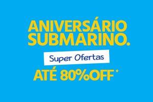 promoção aniversário submarino